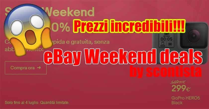 Offerte eBay per il weekend #1 GoPro 5 299€ iPhone 7, Galaxy S8, smart TV e tanto altro...