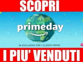 PIù VENDUTI PRIME DAY