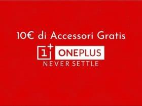 10 euro di accessori gratis oneplus