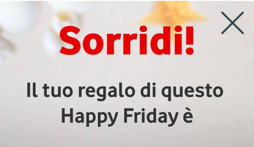 Torna il premio settimanale di Vodafone Happy Friday