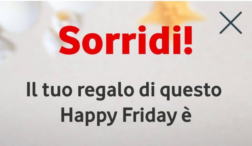 Torna il premio settimanale di Vodafone Happy Friday