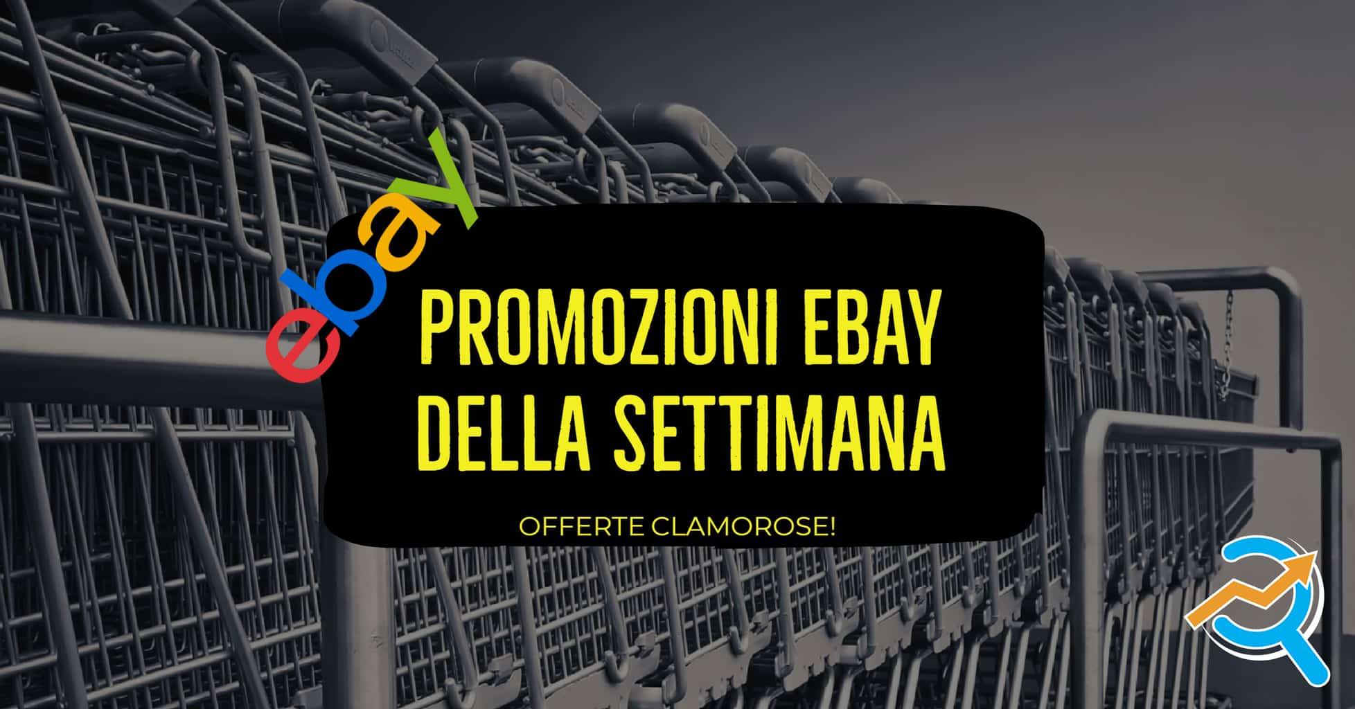 offerte ebay della settimana