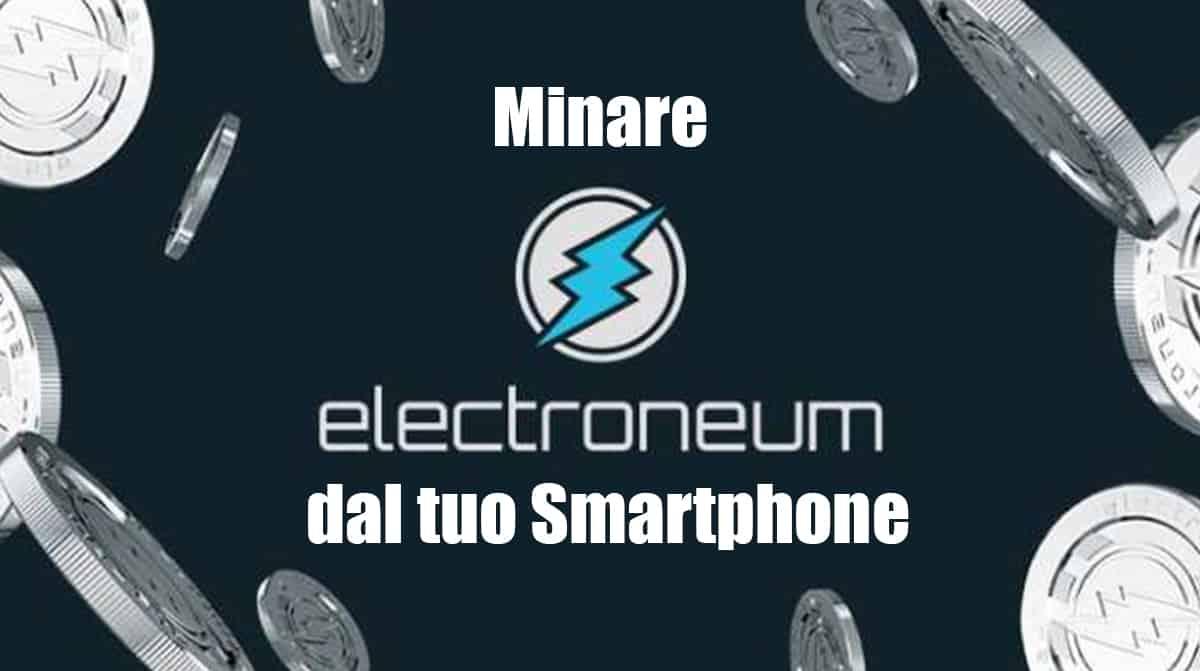 minare elctroneum ETN da smarpthone