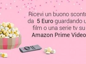 Buono sconto di 5 euro Amazon guardando per la prima volta un film o serie tv