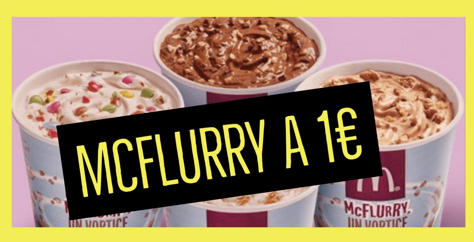 McFlurry a 1€ oggi con McDonald's Winterdays
