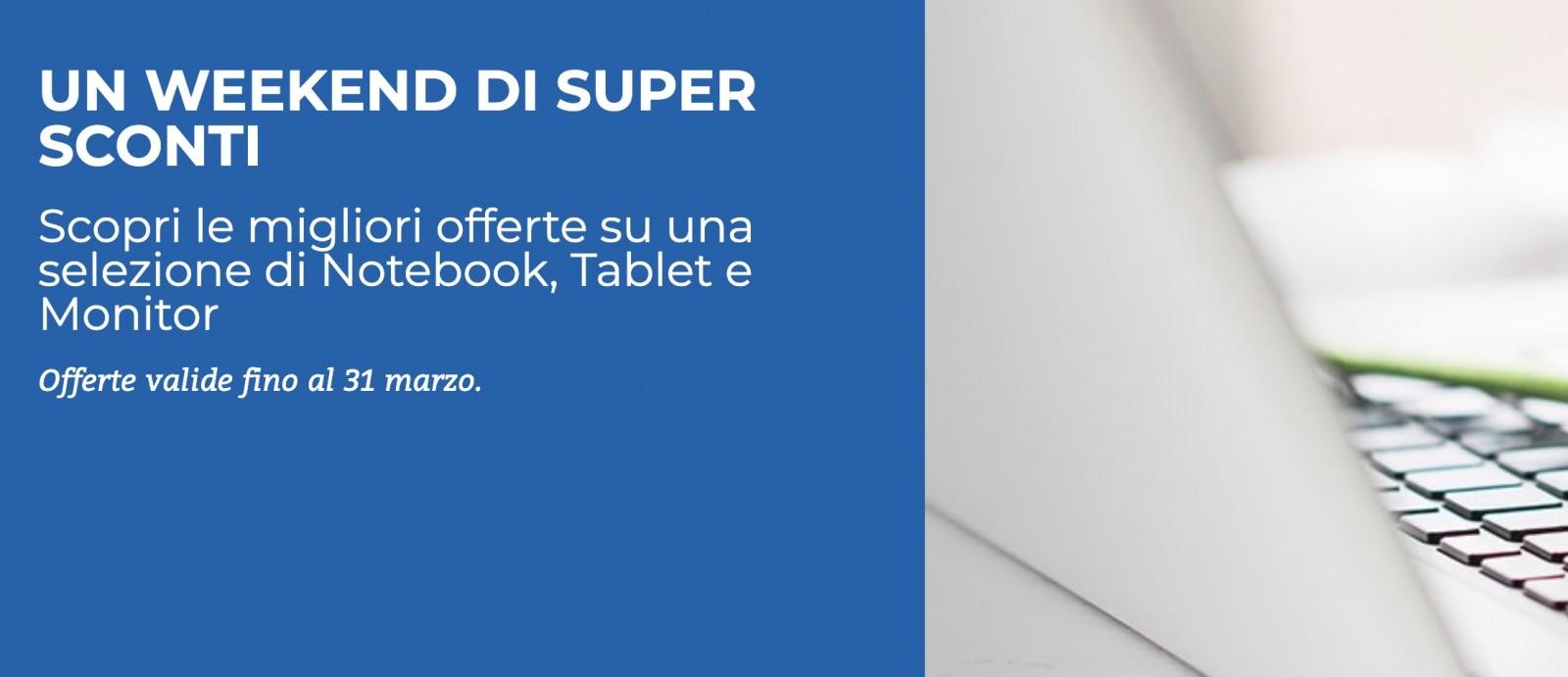 "Unieuro ""Weekend Super Sconti"" dal 29-31 Marzo"