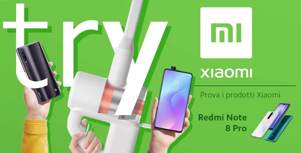 Prova lo Xiaomi Redmi Note 8 Pro Gratis