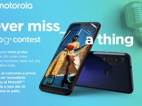 Vinci gratis Motorola Moto G8Plus con il concorso Motorola Never Miss a Moment