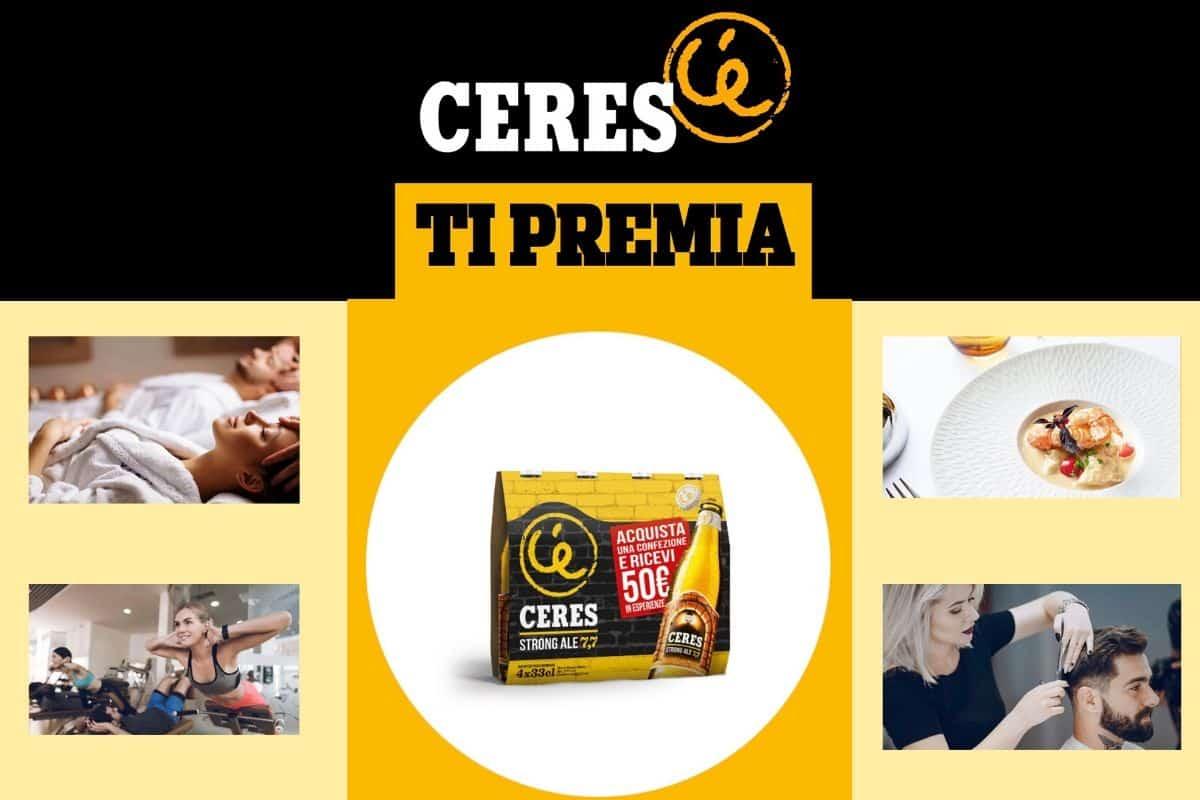 Ceres ti premia 50 euro in esperienze