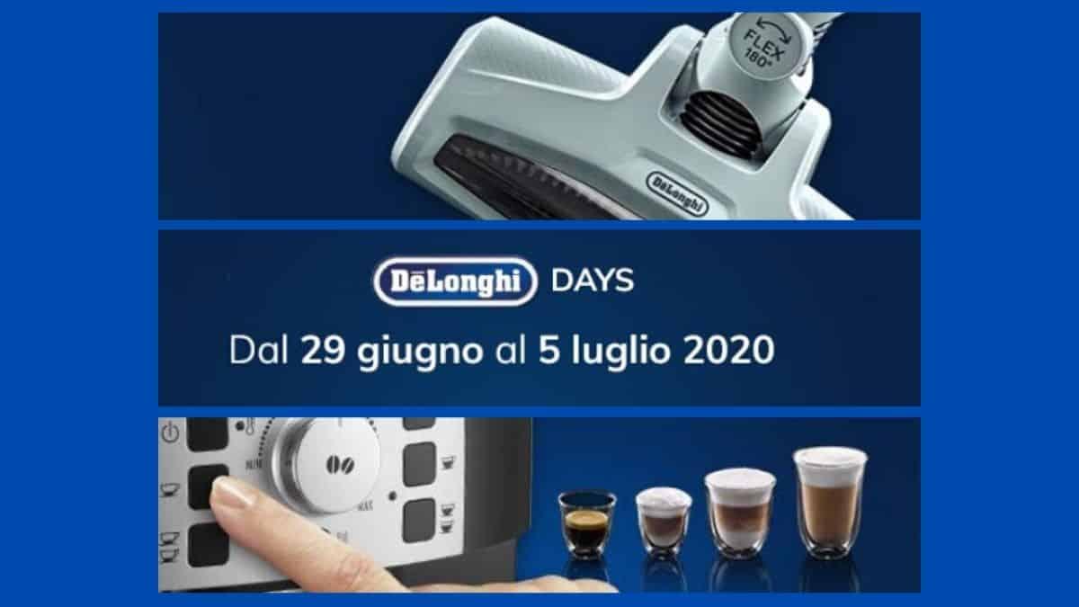 De'Longhi Days dal 29 giugno al 5 luglio 2020