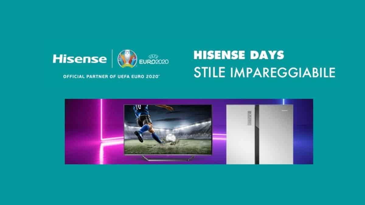 Hisense Days stile impareggiabile