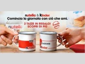 Ricevi le Tazze 2020 We love colazione Nutella & Kinder